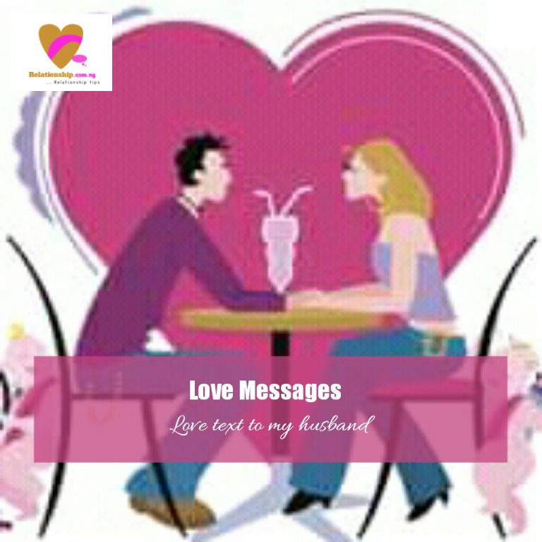 Sweet love Messages to your husband