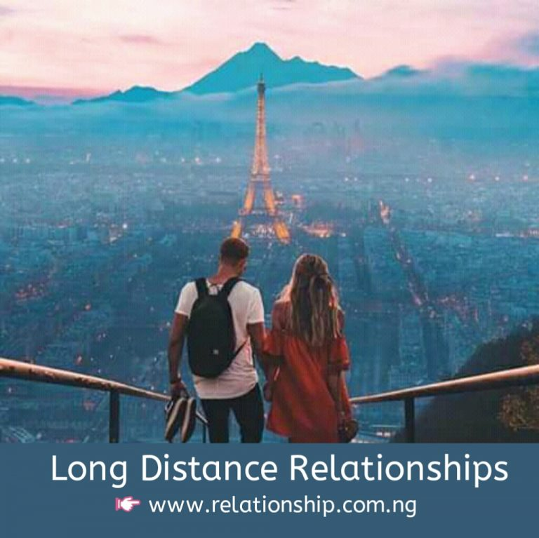 Long Distance Relationships www.relationship.com.ng